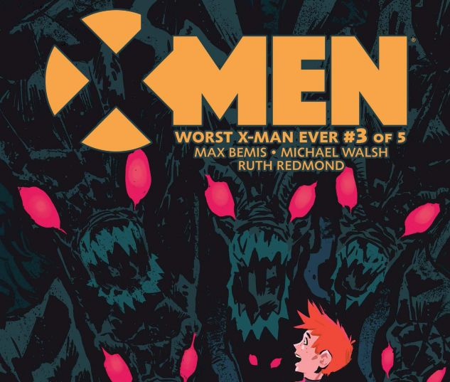 cover from X-Men: Worst X-Man Ever #3