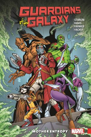 Guardians of the Galaxy: Mother Entropy (Trade Paperback)