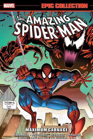 Amazing Spider-Man Epic Collection: Maximum Carnage (Trade Paperback)