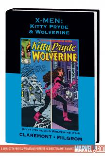 X-Men: Kitty Pryde & Wolverine (Hardcover)