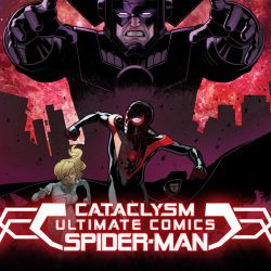 Cataclysm: Ultimate Comics Spider-Man (2013 - Present)