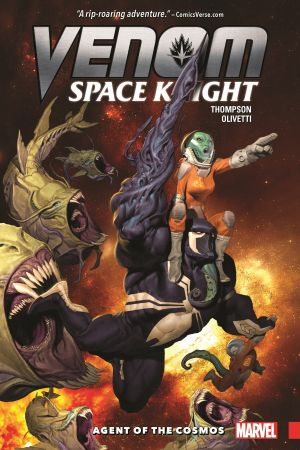 Venom: Space Knight Vol. 1 - Agent of The Cosmos (Trade Paperback)