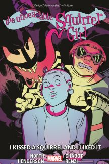 The Unbeatable Squirrel Girl Vol. 4: I Kissed A Squirrel And I Liked It (Trade Paperback)