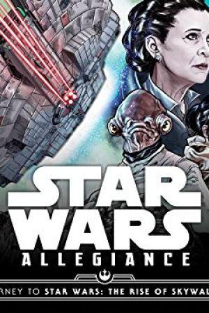 Journey to Star Wars: The Rise of Skywalker - Allegiance (2019 - Present)