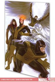 X-Men: First Class - Band of Brothers (Trade Paperback)
