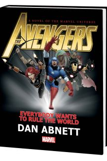 Avengers: Everybody Wants to Rule the World (Hardcover)