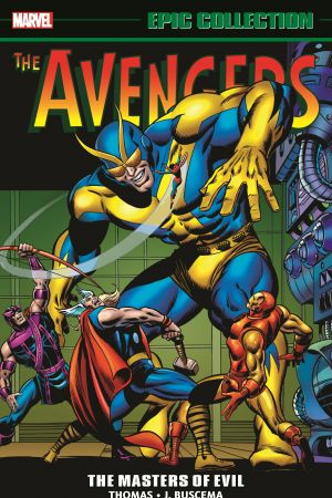 AVENGERS EPIC COLLECTION: MASTERS OF EVIL TPB (Trade Paperback)