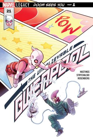 The Unbelievable Gwenpool #21