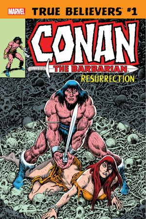 True Believers: Conan - Resurrection #1