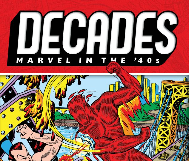 cover from DECADES: MARVEL IN THE '40S - THE HUMAN TORCH VS. THE SUB-MARINER TPB (2019) #1