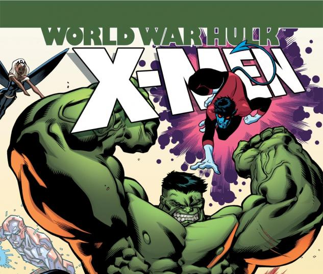 World War Hulk: X-Men (2007) #3