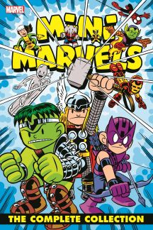 Mini Marvels: The Complete Collection (Trade Paperback)