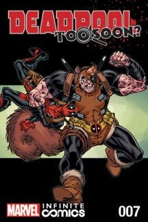 Deadpool: Too Soon? Infinite Comic #7