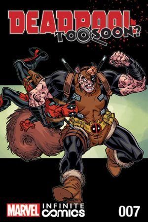 Deadpool: Too Soon? Infinite Comic (2016) #7