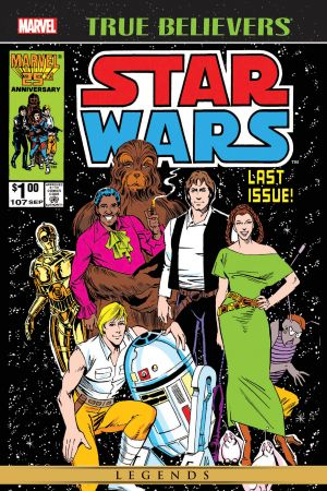 True Believers: Star Wars - The Original Marvel Years #107