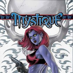 MYSTIQUE VOL. 1: DEAD DROP GORGEOUS TPB COVER