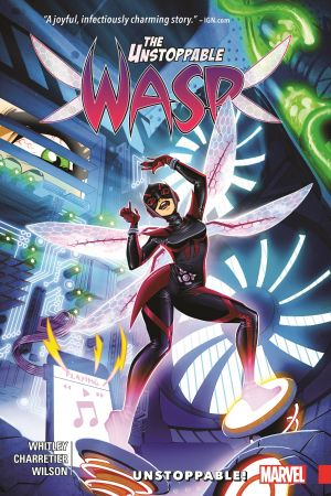 THE UNSTOPPABLE WASP VOL. 1: UNSTOPPABLE! TPB (Trade Paperback)