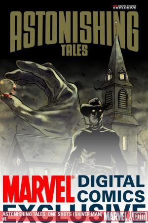 ASTONISHING TALES: ONE-SHOTS DIGITAL COMIC 1 (2009) #1