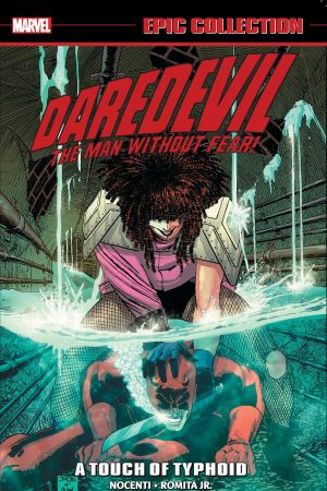 DAREDEVIL EPIC COLLECTION: A TOUCH OF TYPHOID TPB (Trade Paperback)