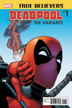 TRUE BELIEVERS: DEADPOOL VARIANTS 1 (2016) #1
