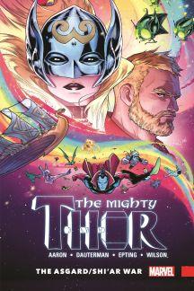 Mighty Thor Vol. 3: The Asgard/Shi'ar War (Hardcover)