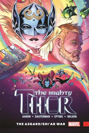 Mighty Thor Vol. 3: The Asgard/Shi'ar War (Hardcover)