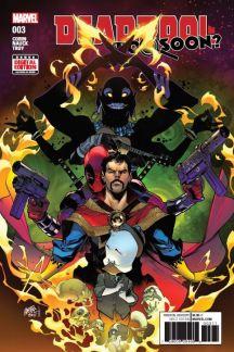 Deadpool: Too Soon? #3