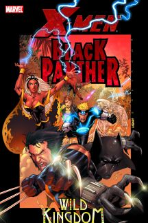 X-Men/Black Panther: Wild Kingdom (Trade Paperback)