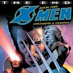 X-Men: The End - Dreamers & Demons