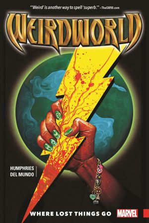 Weirdworld Vol. 1: Where Lost Things Go (Trade Paperback)
