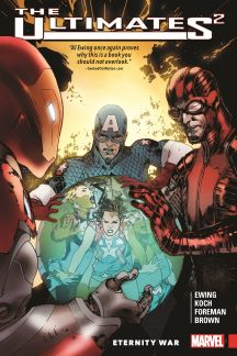 Ultimates 2 Vol. 2: Eternity War (Trade Paperback)