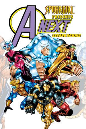 SPIDER-GIRL PRESENTS AVENGERS NEXT VOL. 1: SECOND COMING DIGEST (Digest)