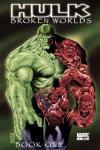 Hulk: Broken Worlds (2009) #1