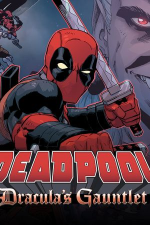 Deadpool: Dracula's Gauntlet (2014)