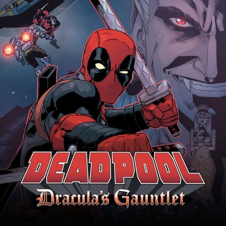 Deadpool: Dracula's Gauntlet (2014)