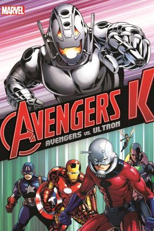 AVENGERS K BOOK 1: AVENGERS VS. ULTRON (Trade Paperback)