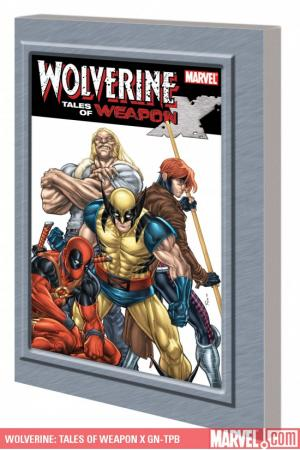 Wolverine: Tales of Weapon X GN-TPB (Graphic Novel)