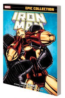 IRON MAN EPIC COLLECTION: WAR GAMES TPB (Trade Paperback)