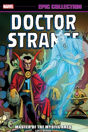 Doctor Strange Epic Collection: Master of the Mystic Arts (Trade Paperback)