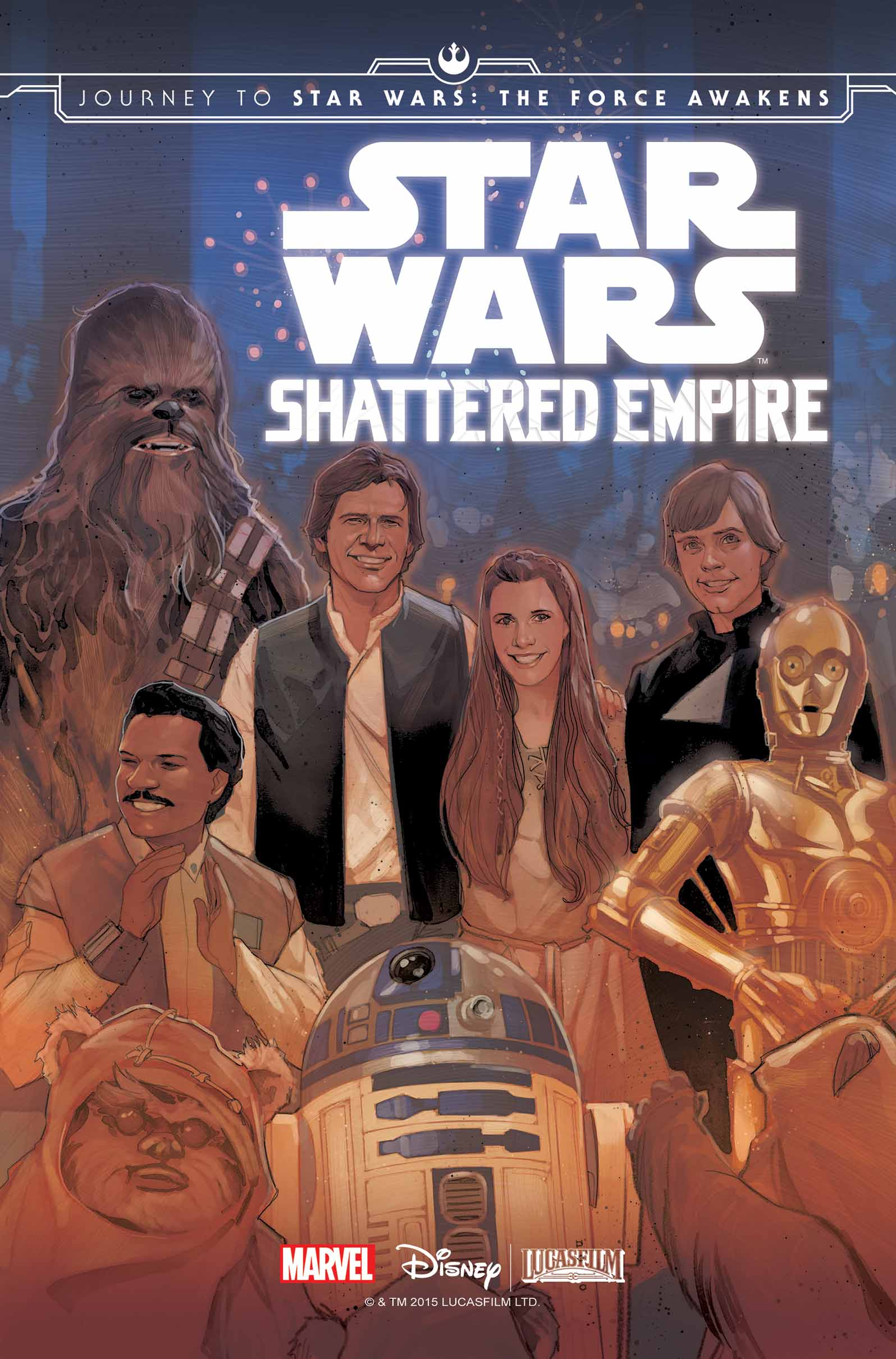 Journey To Star Wars: The Force Awakens - Shattered Empire (2015) #1