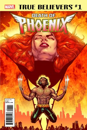True Believers: Death of Phoenix (2017) #1