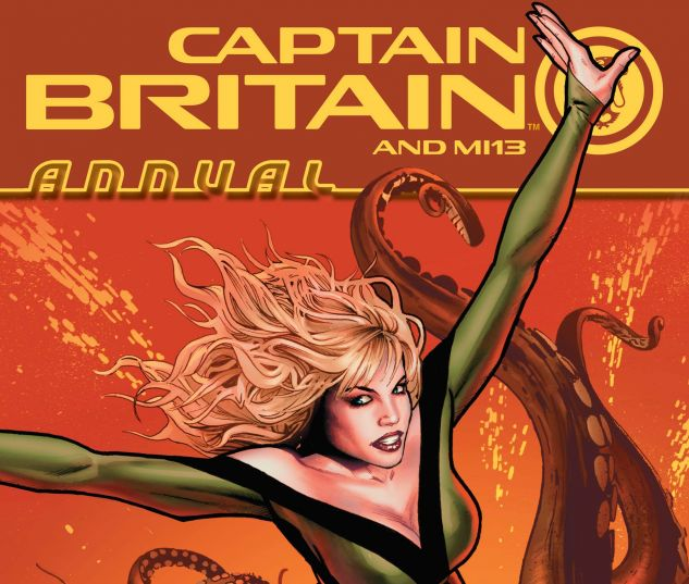 CAPTAIN BRITAIN AND MI13 ANNUAL (2009) #1