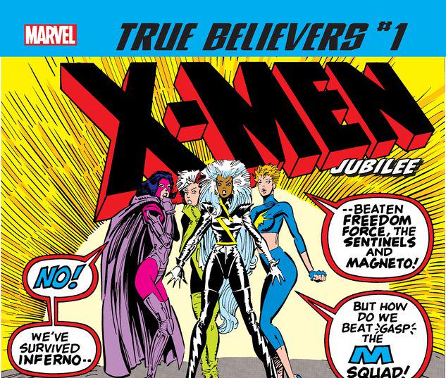 TRUE BELIEVERS: X-MEN - JUBILEE 1 #1