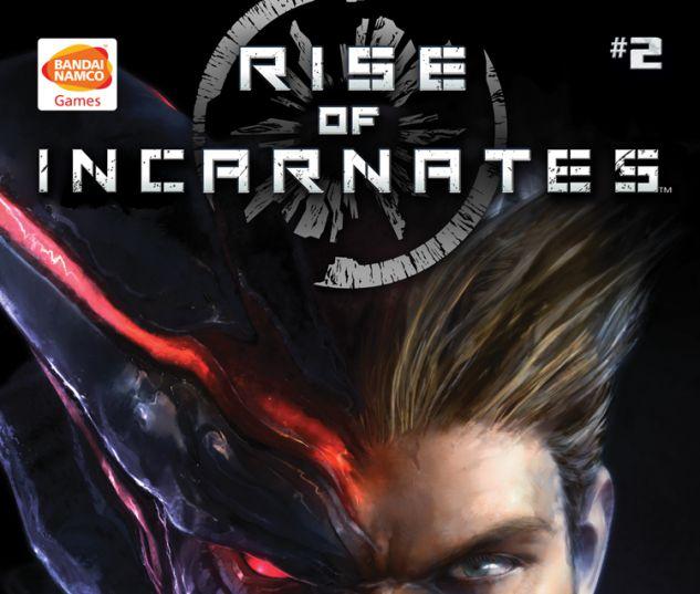 Rise of the Incarnates #2