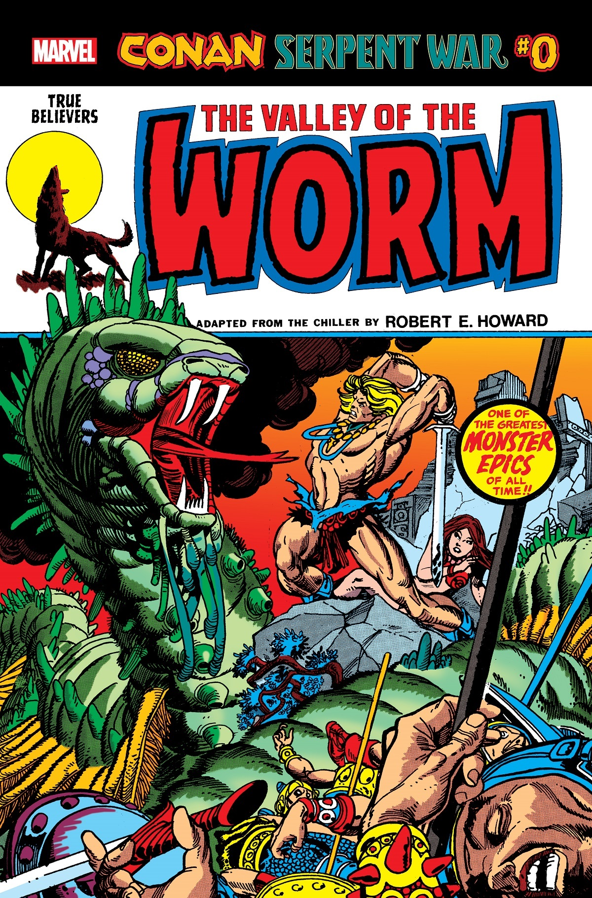 True Believers: Conan: Serpent War - The Valley Of The Worm (2019)