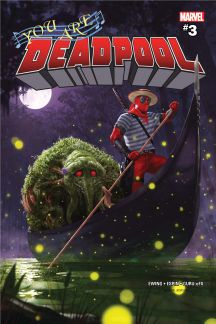 You Are Deadpool #3