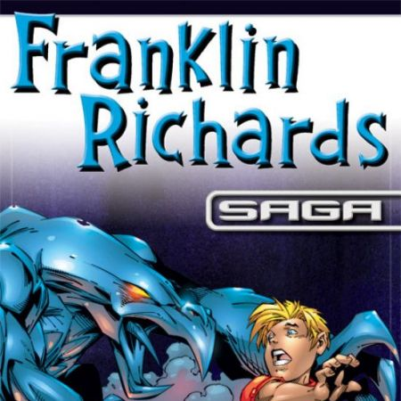 Franklin Richards Saga (2008)