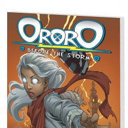 ORORO: BEFORE THE STORM #0