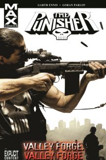 Punisher Max Vol. 10: Valley Forge, Valley Forge (Trade Paperback)