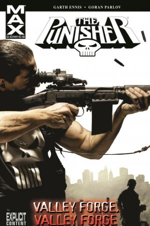 Punisher Max Vol. 10: Valley Forge, Valley Forge  #0